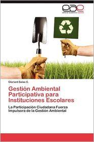 Gestion Ambiental Participativa Para Instituciones Escolares