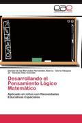 Hernández Abarca, Danixie de las Mercedes;Vásquez Jil, Gloria;Díaz Acevedo, Gonzalo: Desarrollando el Pensamiento Lógico Matemático