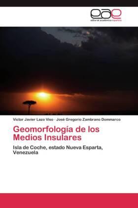 Geomorfología de los Medios Insulares - Isla de Coche, estado Nueva Esparta, Venezuela