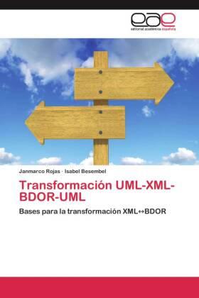 Transformación UML-XML-BDOR-UML - Bases para la transformación XML BDOR