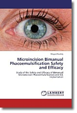 Microincision Bimanual Phacoemulsification Safety and Efficacy