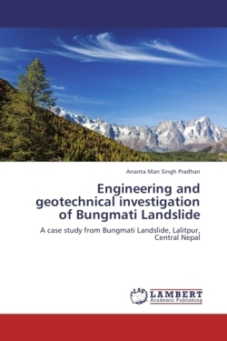 Engineering and geotechnical investigation of Bungmati Landslide