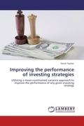 Saynac, Xavier: Improving the performance of investing strategies