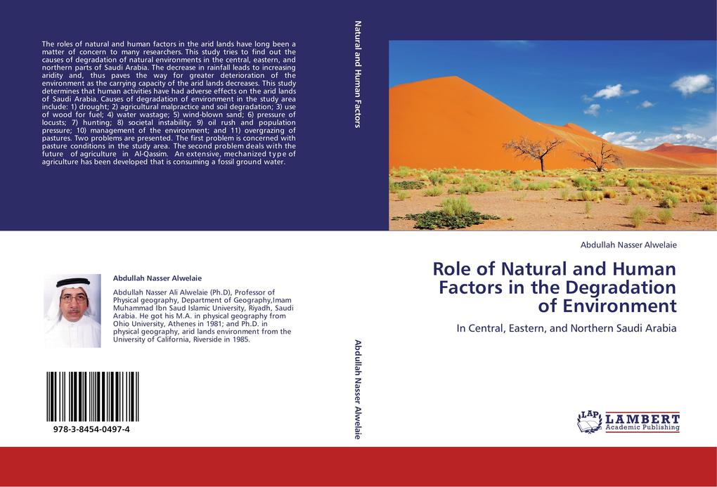 Role of Natural and Human Factors in the Degradation of Environment als Buch von Abdullah Nasser Alwelaie - LAP Lambert Academic Publishing