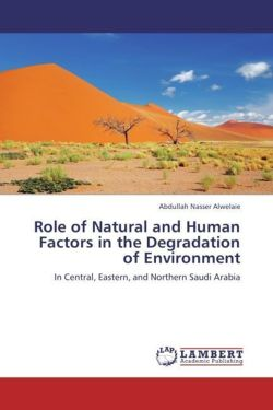 Role of Natural and Human Factors in the Degradation of Environment
