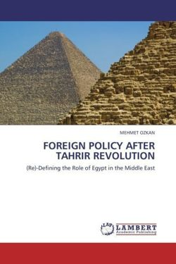 FOREIGN POLICY AFTER TAHRIR REVOLUTION