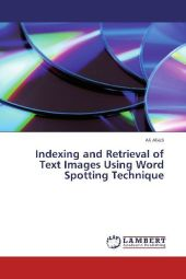 Indexing and Retrieval of Text Images Using Word Spotting Technique - Ali Abidi
