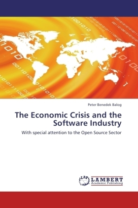The Economic Crisis and the Software Industry - With special attention to the Open Source Sector