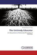 St. Onge, Richard Anton: The Untimely Educator