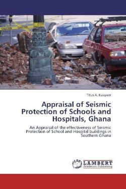 Appraisal of Seismic Protection of Schools and Hospitals, Ghana