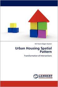 Urban Housing Spatial Pattern