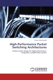 High-Performance Packet Switching Architectures - Enrico Schiattarella