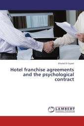 Hotel franchise agreements and the psychological contract - Khaled El-Sayed