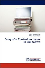 Essays on Curriculum Issues in Zimbabwe