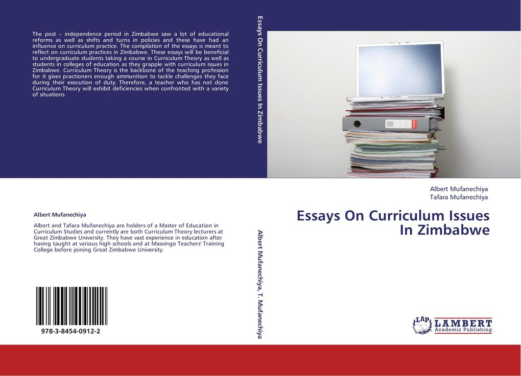 Essays On Curriculum Issues In Zimbabwe als Buch von Albert Mufanechiya, Tafara Mufanechiya - LAP Lambert Acad. Publ.