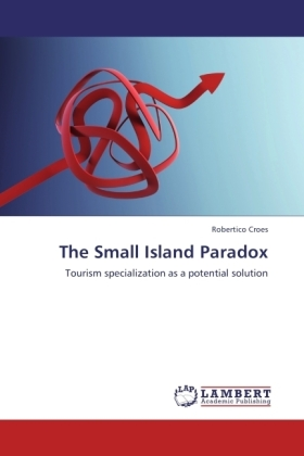 The Small Island Paradox - Tourism specialization as a potential solution