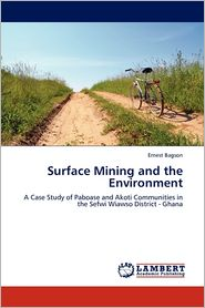 Surface Mining And The Environment