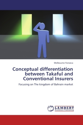 Conceptual differentiation between Takaful and Conventional Insurers als Buch von Melbourne Fonseca - LAP Lambert Acad. Publ.