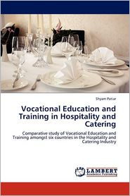 Vocational Education and Training in Hospitality and Catering - Shyam Patiar