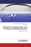 Iqbal Qureshi, Muhammad Naveed;Syed, Sairah: Quantum Cryptography and its Physical Implementation
