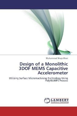 Design of a Monolithic 3DOF MEMS Capacitive Accelerometer