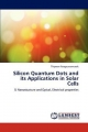 Silicon Quantum Dots and its Applications in Solar Cells - Thipwan Fangsuwannarak
