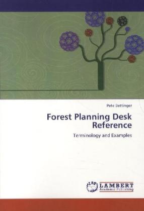Forest Planning Desk Reference - Terminology and Examples
