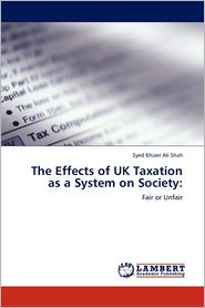 The Effects Of Uk Taxation As A System On Society