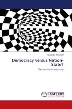 Democracy versus Nation-State?: The Estonian case-study