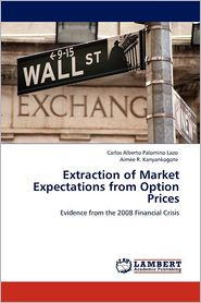 Extraction Of Market Expectations From Option Prices - Carlos Alberto Palomino Lazo, Aimée R. Kanyankogote