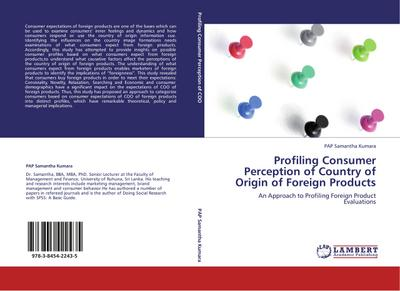Profiling Consumer Perception of Country of Origin of Foreign Products - PAP Samantha Kumara
