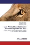 Sinha, Dr Satya Priya;Sinha, Prof Bitapi C;Qureshi, Prof Qamar: Man-Animal Conflict in and around Gir protected area