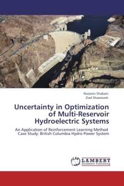 Uncertainty in Optimization of Multi-Reservoir Hydroelectric Systems: An Application of Reinforcement Learning Method Case Study: British Columbia Hydro Power System