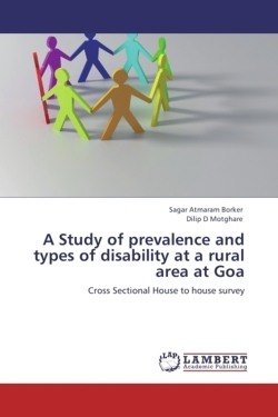 A Study of prevalence and types of disability at a rural area at Goa: Cross Sectional House to house survey