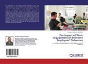Olugbade, Olusegun Adekunle: The Impact of Work Engagement on Frontline Employees´ Outcomes