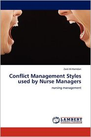Conflict Management Styles Used By Nurse Managers