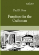 Furniture for the Craftsman - Paul D. Otter
