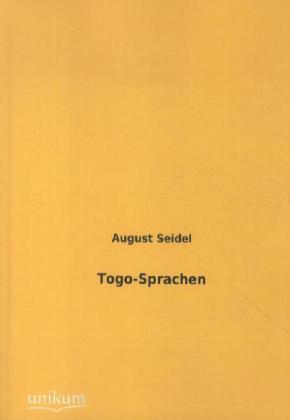 Togo-Sprachen - Seidel, August