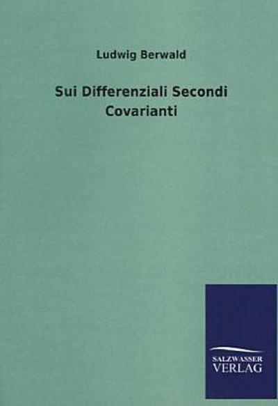 Sui Differenziali Secondi Covarianti - Ludwig Berwald