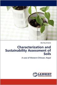 Characterization And Sustainability Assessment Of Soils - Dev Raj Chalise