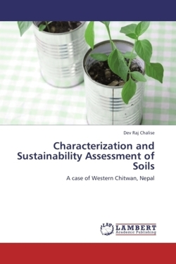 Characterization and Sustainability Assessment of Soils