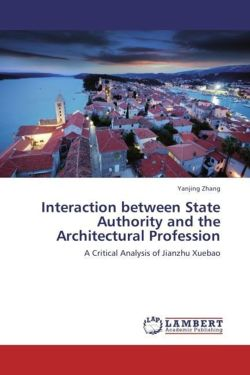 Interaction between State Authority and the Architectural Profession