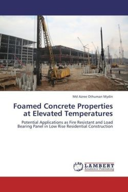 Foamed Concrete Properties at Elevated Temperatures