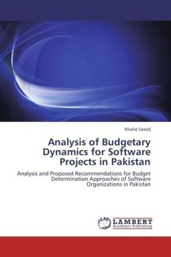 Analysis of Budgetary Dynamics for Software Projects in Pakistan