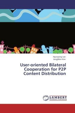 User-oriented Bilateral Cooperation for P2P Content Distribution