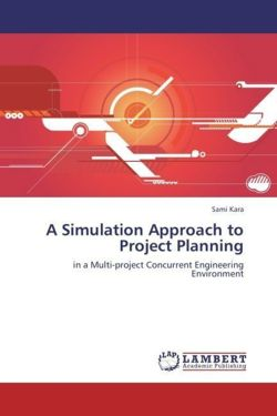 A Simulation Approach to Project Planning
