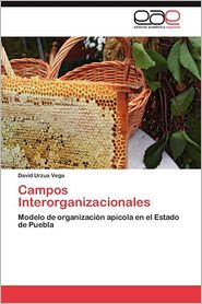 Campos Interorganizacionales - David Urzua Vega