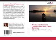 Torremorell, Ana: Producción Primaria Fitoplanctónica en Lagos Someros
