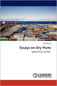 Essays On Dry Ports