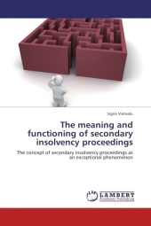 The meaning and functioning of secondary insolvency proceedings - Signe Viimsalu